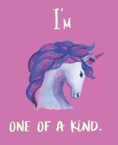 I'm One of a Kind.