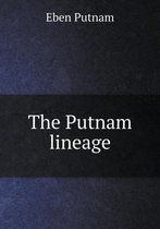 The Putnam Lineage