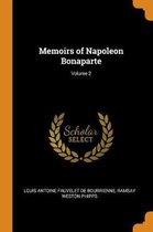 Memoirs of Napoleon Bonaparte; Volume 2