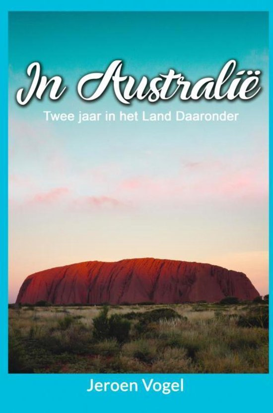 In Australië - Jeroen Vogel |