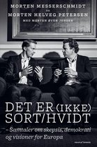 Boek cover Det er (ikke) sort/hvidt van Morten Helveg