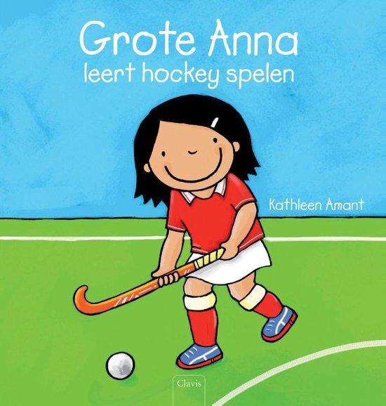 Grote Anna leert hockey spelen - Kathleen Amant   Readingchampions.org.uk