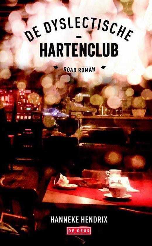 De dyslectische - hartenclub - Hanneke Hendrix | Fthsonline.com