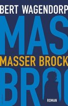 Bert Wagendorp | Masser Brock