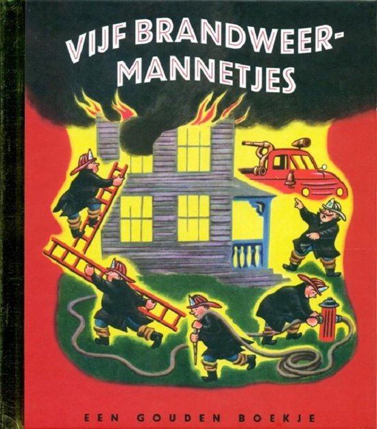 Gouden Boekjes 5 - Vijf brandweermannetjes - Margaret Wise Brown  
