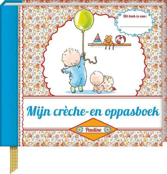 Pauline Oud - Mijn crèche- en oppasboek - Pauline Oud | Readingchampions.org.uk