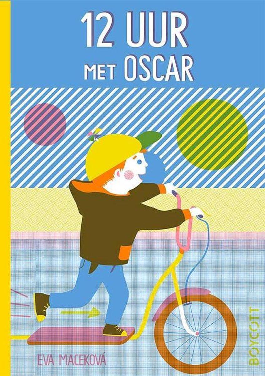 12 uur met Oscar