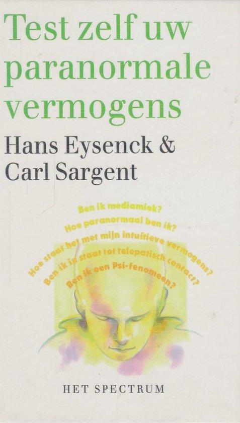 Boek cover Test zelf uw paranormale vermogens van Hans J. Eysenck