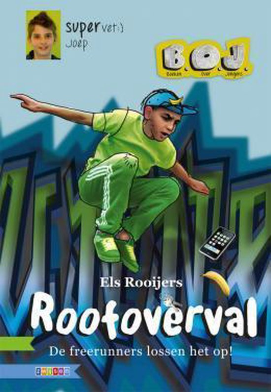 B.O.J. - Roofoverval - Els Rooijers |