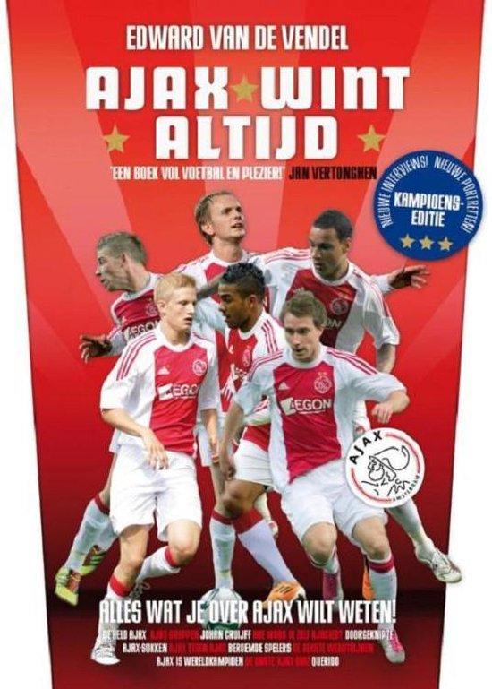 Ajax wint altijd - Edward van de Vendel | Fthsonline.com
