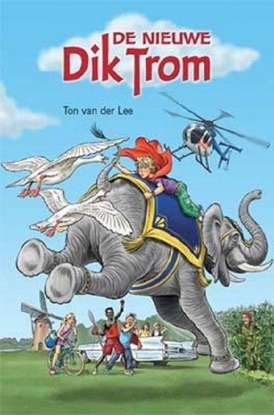 De nieuwe Dik Trom - t. van der Lee | Fthsonline.com
