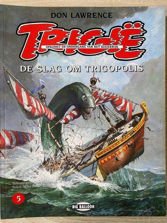 Trigie 05 slag om trigopolis - Lawrence |