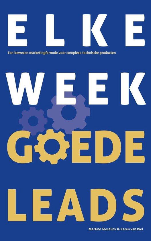 Elke week goede leads - Martine Teeselink  