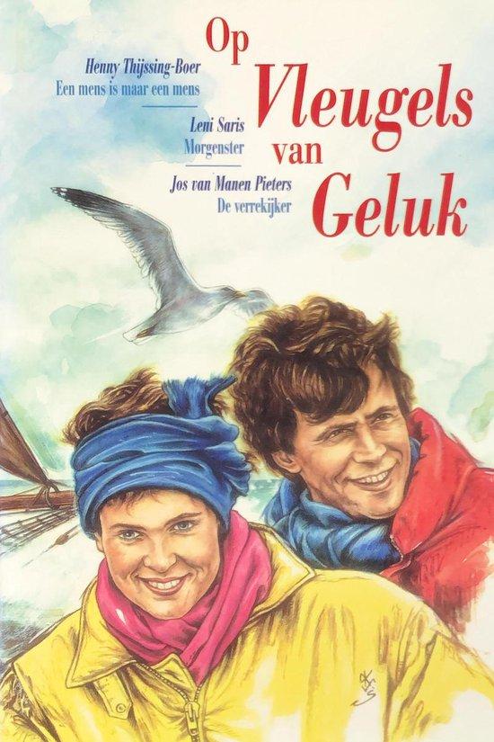 Op Vleugels Van Geluk - Auteur Onbekend |