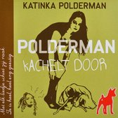Polderman Kachelt Door