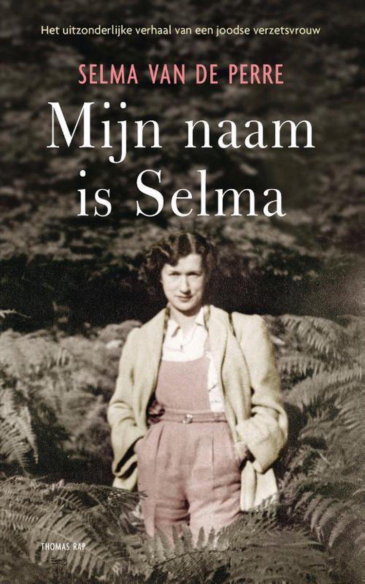 Mijn naam is Selma - Selma van de Perre