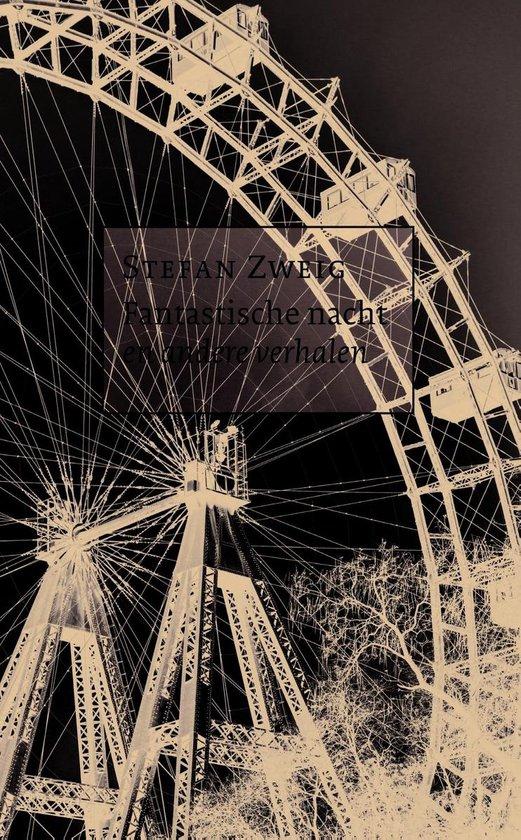 Fantastische nacht en andere verhalen - Stefan Zweig |
