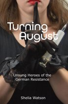 Turning August