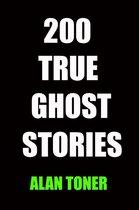 200 True Ghost Stories