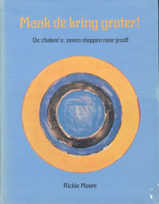 MAAK DE KRING GROTER! - Rickie Moore |
