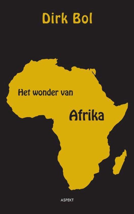 Het wonder van Afrika - Dirk Bol |