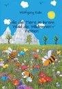 Wie die Tiere in ihrem Wald die Wildbienen retten