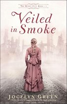 Veiled in Smoke (The Windy City Saga Book #1)