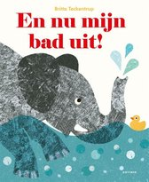 Boek cover En nu mijn bad uit! van Britta Teckentrup (Paperback)
