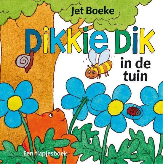 Boek cover Dikkie Dik  -   In de tuin van Jet Boeke