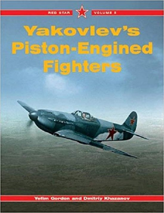 Boek cover Yak Piston-engined Fighters van Yefim Gordon (Paperback)