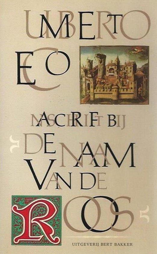 Naschrift bij De naam van de roos - Umberto Eco |