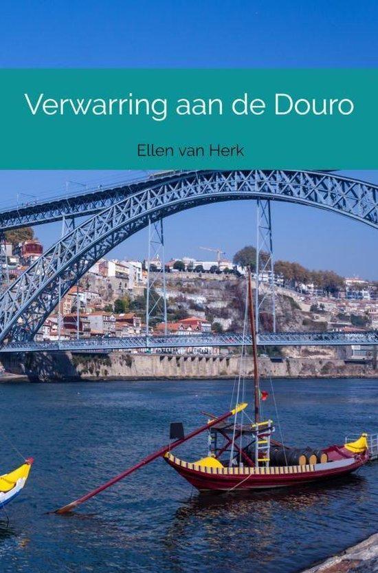 Verwarring aan de Douro - Ellen van Herk |