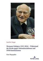 Hermann Scheipers (1913 - 2016) - Widerstand der Kirche gegen Nationalsozialismus und DDR-Kommunismus