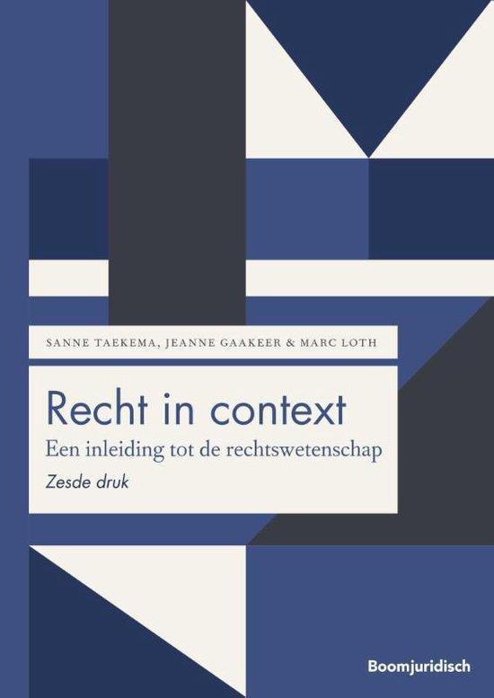 Boek cover Boom Juridische studieboeken - Recht in context van Sanne Taekema (Paperback)