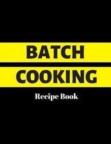 Batch Cooking: Recipe Book