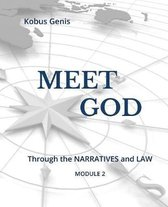 Meet GOD - Module 2: Through the NARRATIVES and LAW