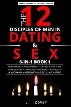 The 12 Disciples of MEN in Dating & SEX