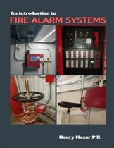 An Introduction to Fire Alarm Systems