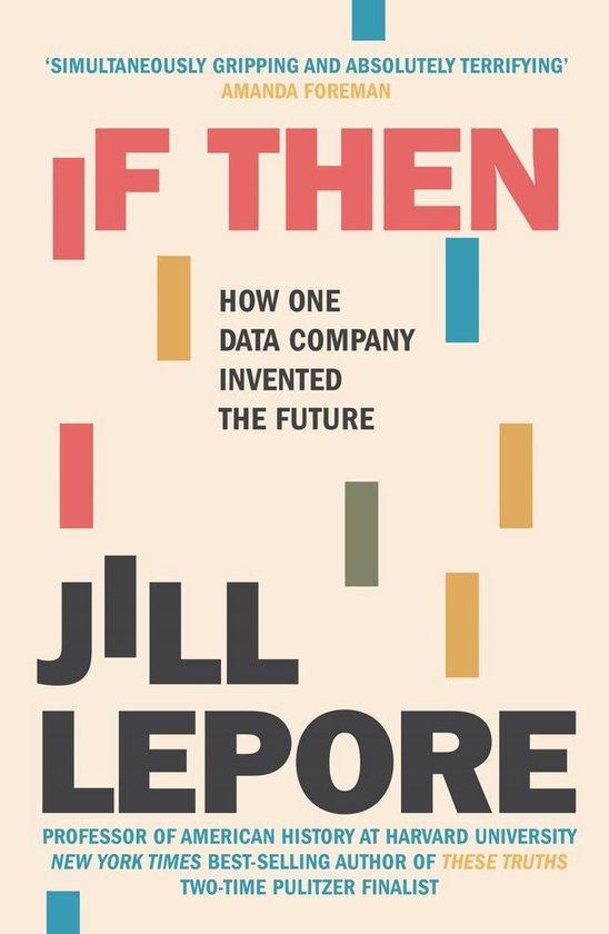 Boek cover If Then van Jill Lepore (Paperback)