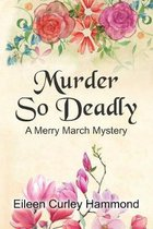 Murder So Deadly