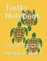 Turtle Notebook: 120 pages, Animal Composition Notebook for kids, for writing, class work, homework