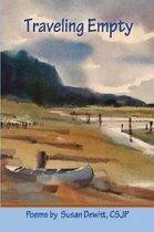 Traveling Empty: Poems by Susan Dewitt, Csjp