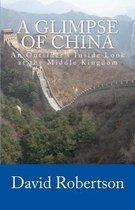 A Glimpse of China