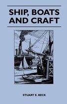 Ship, Boats and Craft