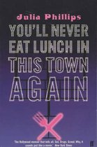 Omslag You'll Never Eat Lunch in this Town Again