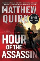 Hour Of The Assassin [Large Print]