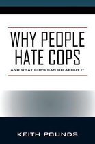 Why People Hate Cops