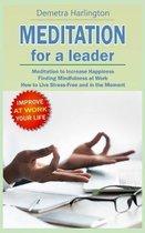Meditation for a Leader