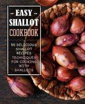 Easy Shallot Cookbook