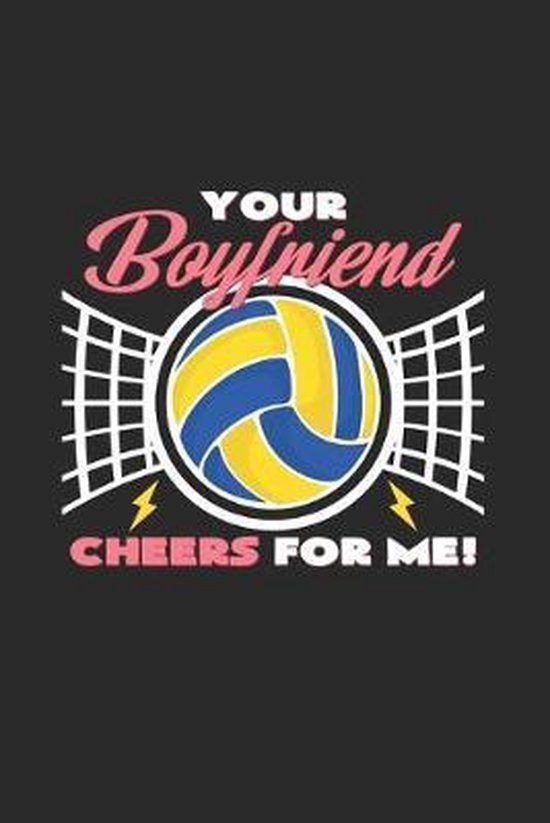 Your boyfriend cheers for me